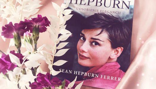 Audrey Hepburn. Uosobienie elegancji.