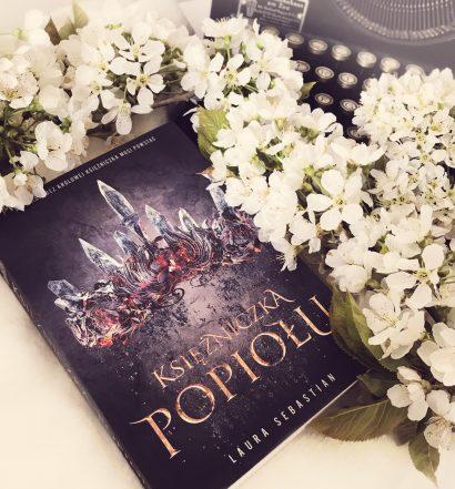 Księżniczka Popiołu, Laura Sebastian, Wydawnictwo Zysk, fot. Lady Pasja