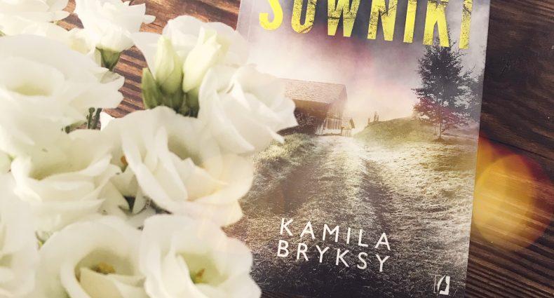 Sowniki, Kamila Bryksy, Wydawnictwo Kobiece, fot. Lady Pasja