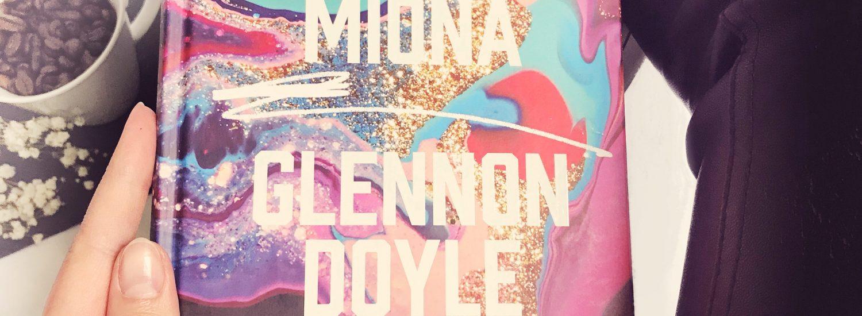 Nieposkromiona, Glennon Doyle, Wydawnictwo Sensus, fot. Lady Pasja