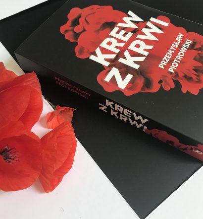 Krew z krwi, Przemysław Piotrowski, Wydawnictwo Czarna Owca, fot. Lady Pasja