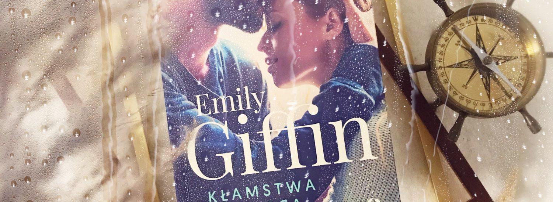 Kłamstwa od serca, Emily Giffin, Wydawnictwo Otwarte, fot. Lady Pasja
