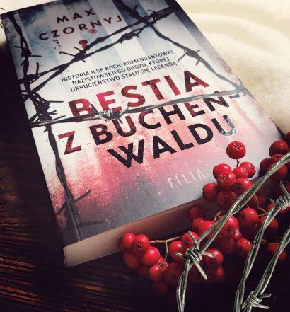 Bestia z Buchenwaldu, Max Czornyj, Wydawnictwo Filia, fot. Lady Pasja