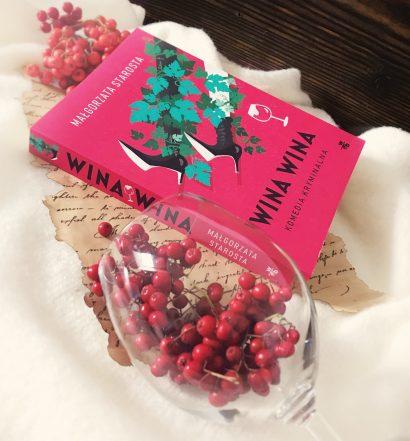Wina wina, Małgorzata Starosta, Wydawnictwo WAB, fot. Lady Pasja